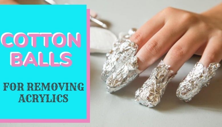 Using Cotton balls to Take Off Acrylic Nails